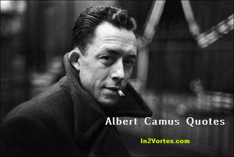 Albert-camus, in2vortex, Quotes