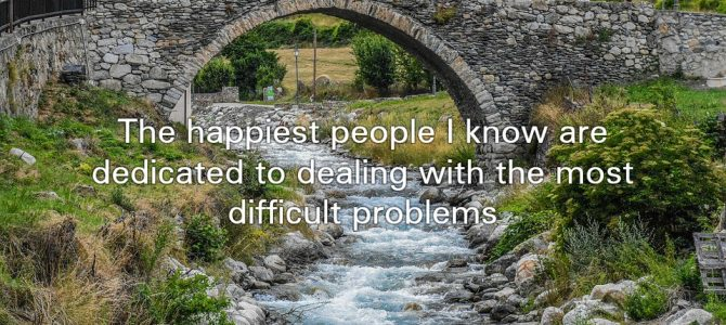 Quote of the Day    The happiest people
